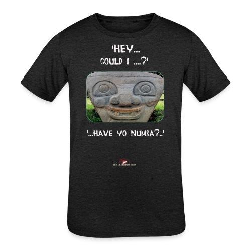 The Hey Could I have Yo Number Alien - Kids' Tri-Blend T-Shirt