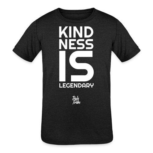 Kindness is Legendary - Kids' Tri-Blend T-Shirt