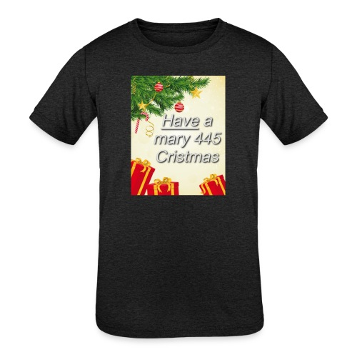 Have a Mary 445 Christmas - Kids' Tri-Blend T-Shirt