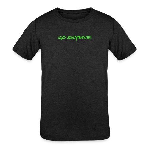Go Skydive T-shirt/Book Skydive - Kids' Tri-Blend T-Shirt