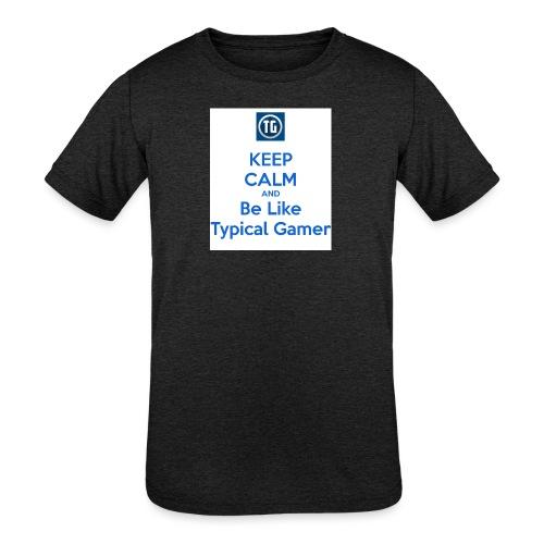 keep calm and be like typical gamer - Kids' Tri-Blend T-Shirt