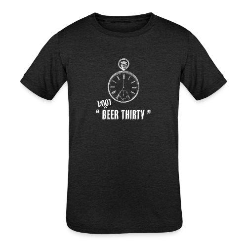 """ Root Beer Thirty "" - Kids' Tri-Blend T-Shirt"