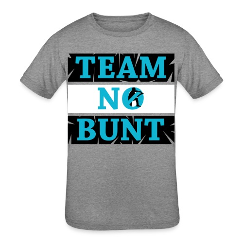 Team No Bunt - Kids' Tri-Blend T-Shirt