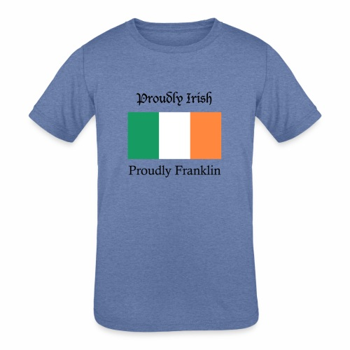 Proudly Irish, Proudly Franklin - Kids' Tri-Blend T-Shirt