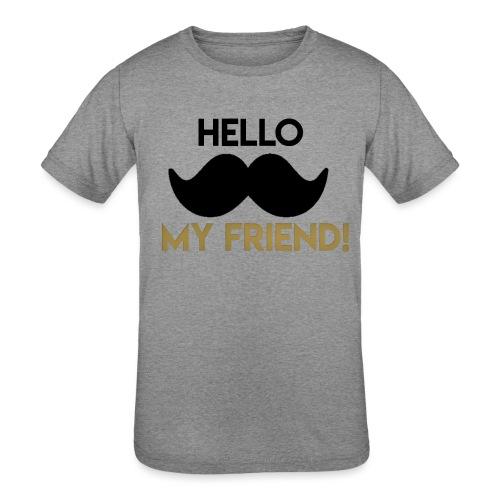 Hello my friend - Kids' Tri-Blend T-Shirt