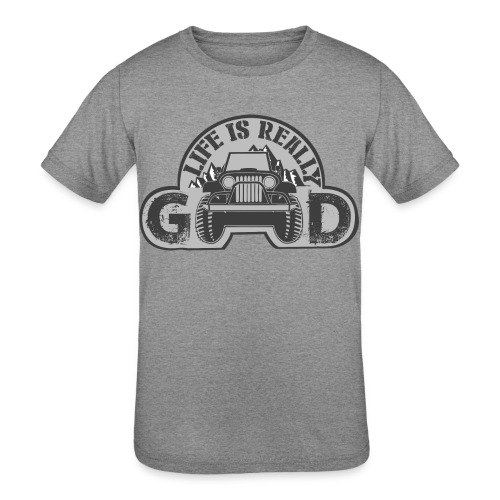 Life Is Really Good Jeep - Kids' Tri-Blend T-Shirt