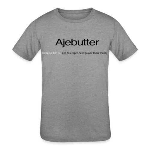ajebutter - Kids' Tri-Blend T-Shirt