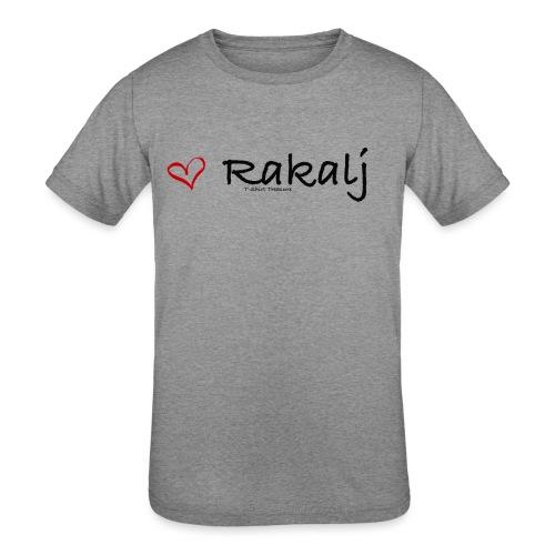 I love Rakalj - Kids' Tri-Blend T-Shirt