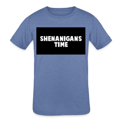 SHENANIGANS TIME MERCH - Kids' Tri-Blend T-Shirt