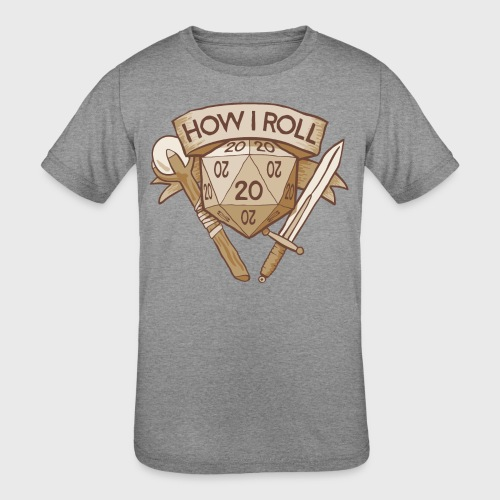 How I Roll D&D Tshirt - Kids' Tri-Blend T-Shirt