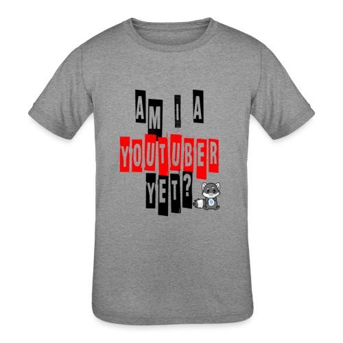 Am I A Youtuber Yet? - Kids' Tri-Blend T-Shirt