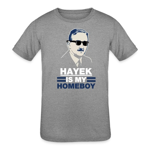Hayek is My Homeboy - Kids' Tri-Blend T-Shirt