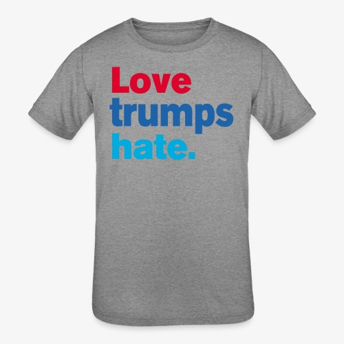 Love Trumps Hate - Kids' Tri-Blend T-Shirt