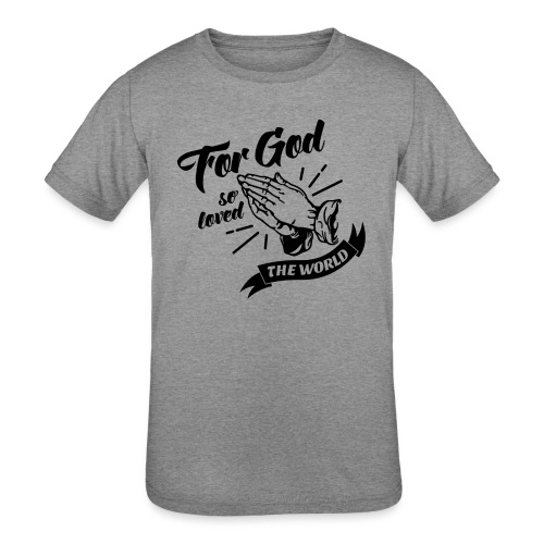 For God So Loved The World… - Alt. Design (Black) - Kids' Tri-Blend T-Shirt