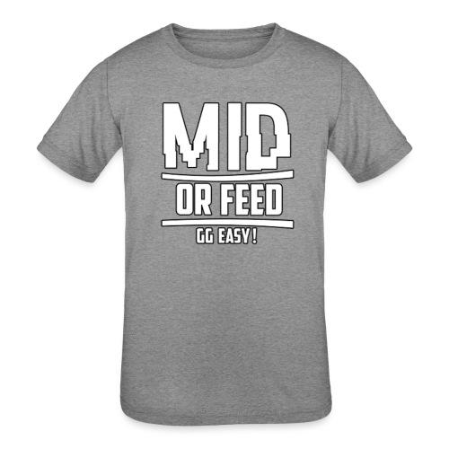 MID OR FEED - Kids' Tri-Blend T-Shirt
