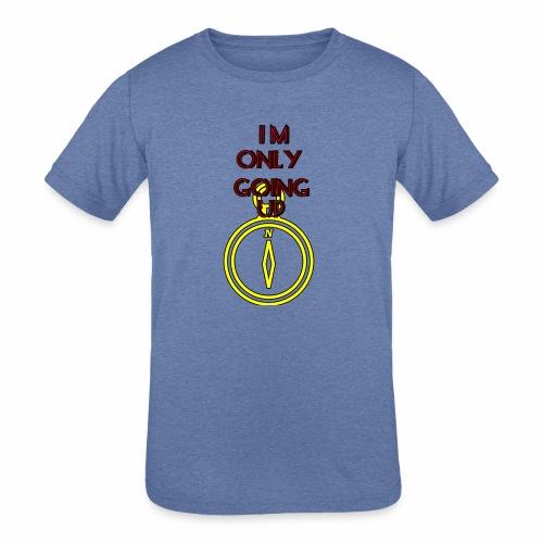 Im only going up - Kids' Tri-Blend T-Shirt
