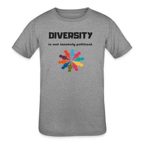 Diversity is not innately political - Kids' Tri-Blend T-Shirt