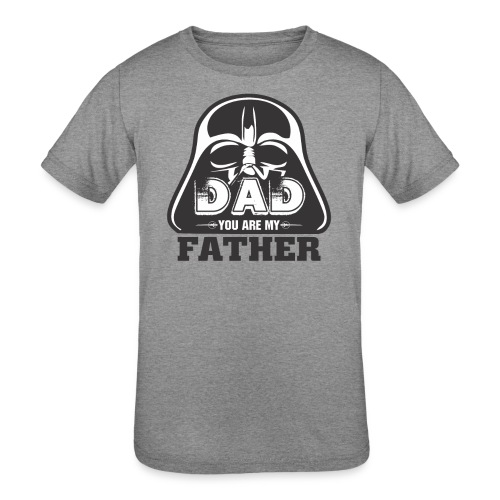 Dad You Are My Father, Happy Father's Day 2019 - Kids' Tri-Blend T-Shirt