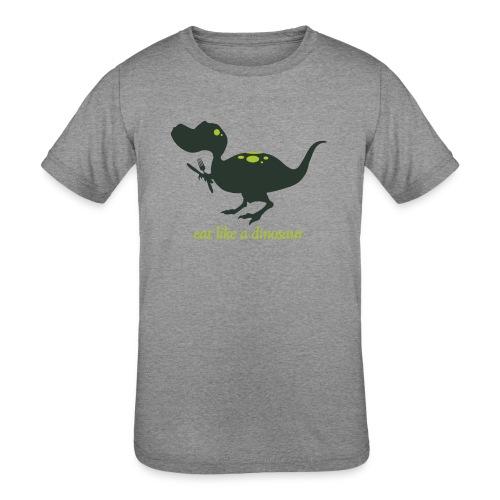 Eat Like A Dinosaur - Kids' Tri-Blend T-Shirt