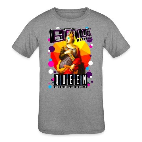 BOTOX MATINEE QUEEN T-SHIRT - Kids' Tri-Blend T-Shirt