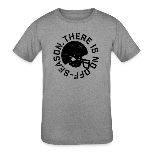 There is No Off-Season Football - Kids' Tri-Blend T-Shirt