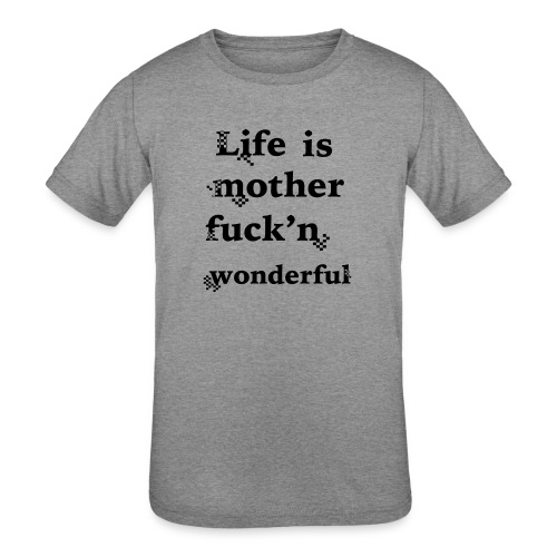 wonderful life - Kids' Tri-Blend T-Shirt