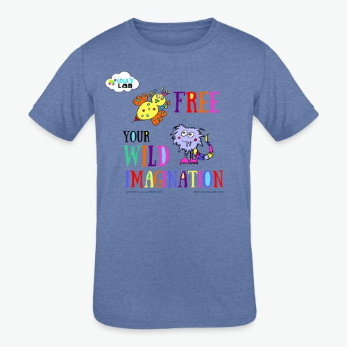 LOLAS LAB FREE YOUR WILD IMAGINATION TEE - Kids' Tri-Blend T-Shirt