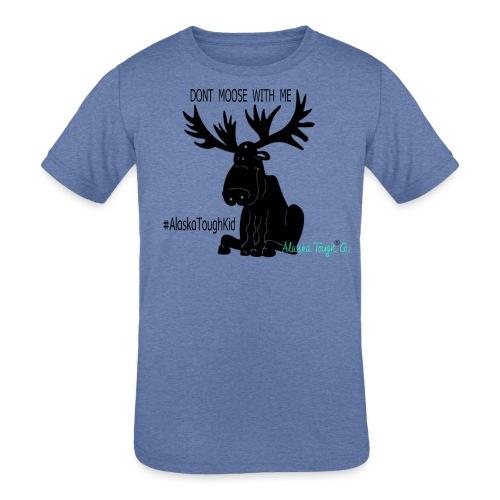 Dont Moose With Me Design - Kids' Tri-Blend T-Shirt