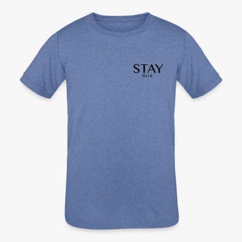 staywildclassic - Kids' Tri-Blend T-Shirt