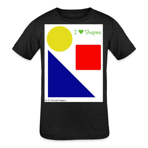 Hi I'm Ronald Seegers Collection-I Love Shapes - Kids' Tri-Blend T-Shirt