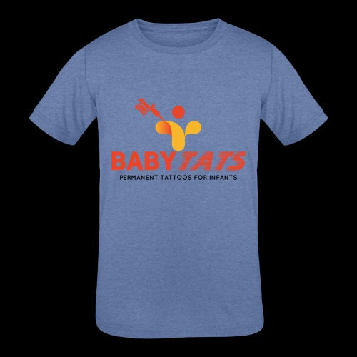 BABY TATS - TATTOOS FOR INFANTS! - Kids' Tri-Blend T-Shirt