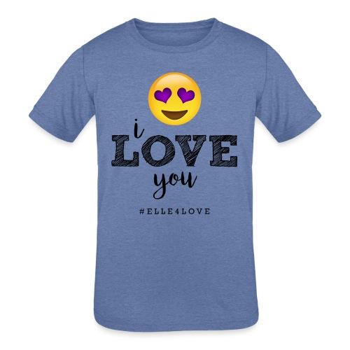 I LOVE you - Kids' Tri-Blend T-Shirt