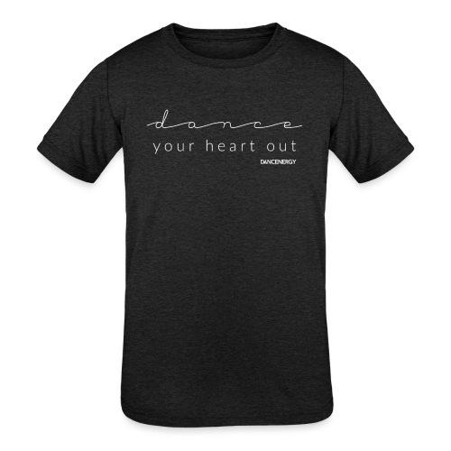 dance your heart out - Kids' Tri-Blend T-Shirt