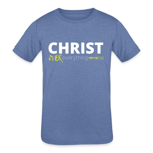 Christ Over Everything - Kids' Tri-Blend T-Shirt