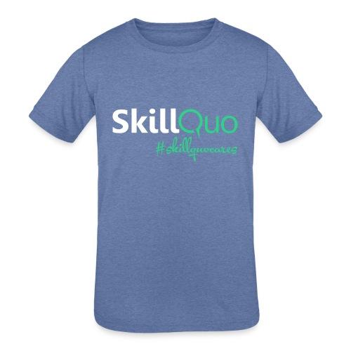 #skillquocares - Kids' Tri-Blend T-Shirt