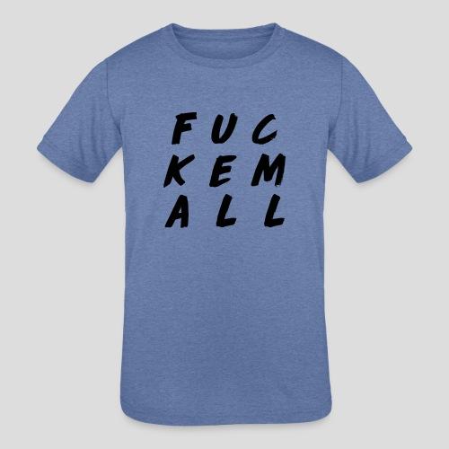 FUCKEMALL Black Logo - Kids' Tri-Blend T-Shirt