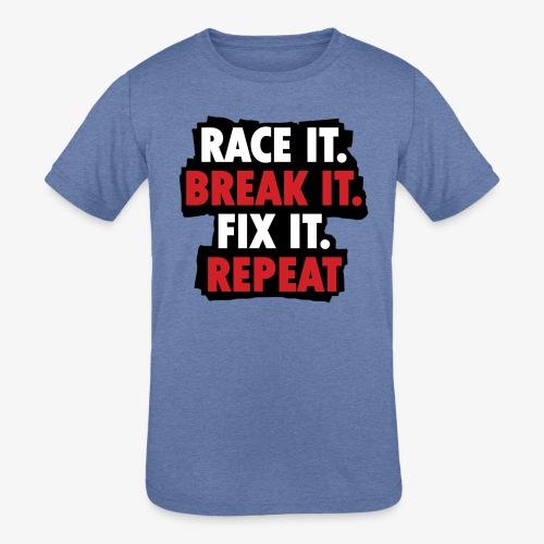 race it break it fix it repeat - Kids' Tri-Blend T-Shirt