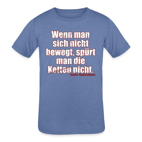 Chains Libertarian Quote Rahim Taghizadegan - Kids' Tri-Blend T-Shirt