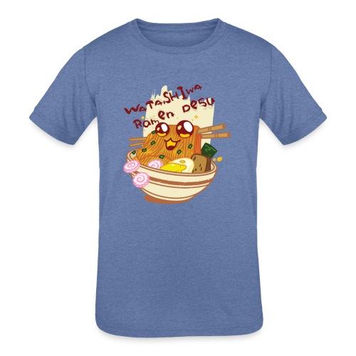 Watashiwa Ramen Desu - Kids' Tri-Blend T-Shirt