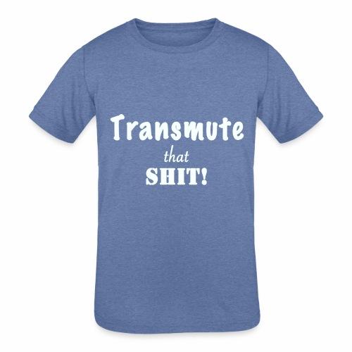 Transmute that Shit 2-White - Kids' Tri-Blend T-Shirt