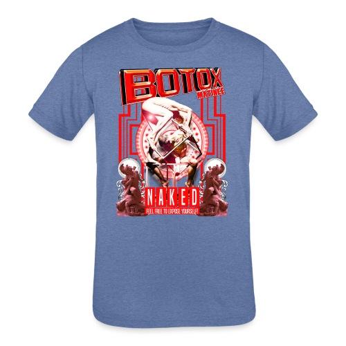 BOTOX MATINEE NAKED 2 T-SHIRT - Kids' Tri-Blend T-Shirt