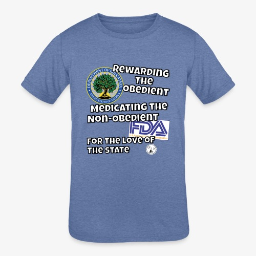 US Dept. of Education - Rewarding the Obedient... - Kids' Tri-Blend T-Shirt
