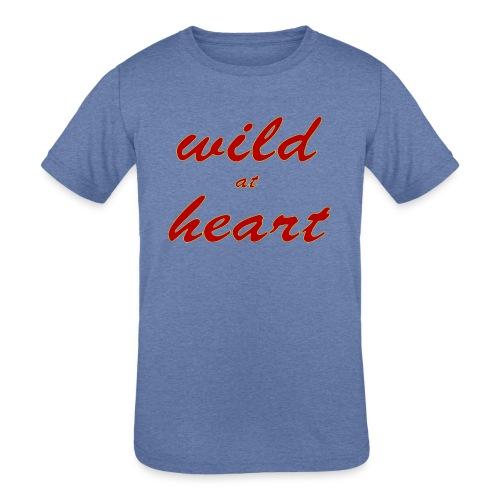 wild at heart - Kids' Tri-Blend T-Shirt