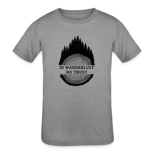 In Wanderlust We Trust - Kids' Tri-Blend T-Shirt