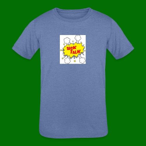 Sick Talk - Kids' Tri-Blend T-Shirt
