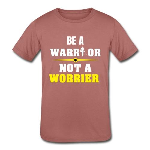 Be a warrior not a worrier - Kids' Tri-Blend T-Shirt