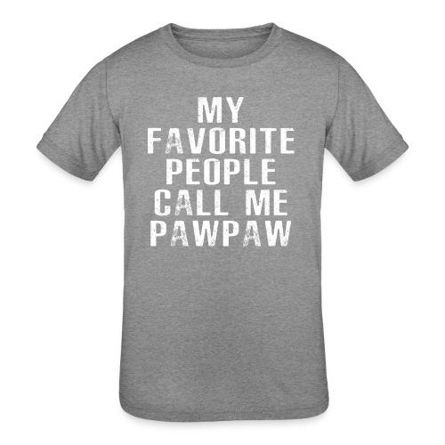 My Favorite People Called me PawPaw - Kids' Tri-Blend T-Shirt