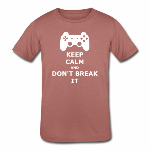Keep Calm and don't break your game controller - Kids' Tri-Blend T-Shirt