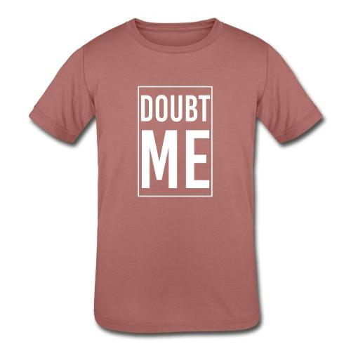 DOUBT ME T-SHIRT - Kids' Tri-Blend T-Shirt