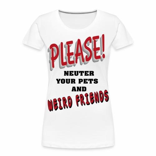 Weird Friends - Women's Premium Organic T-Shirt